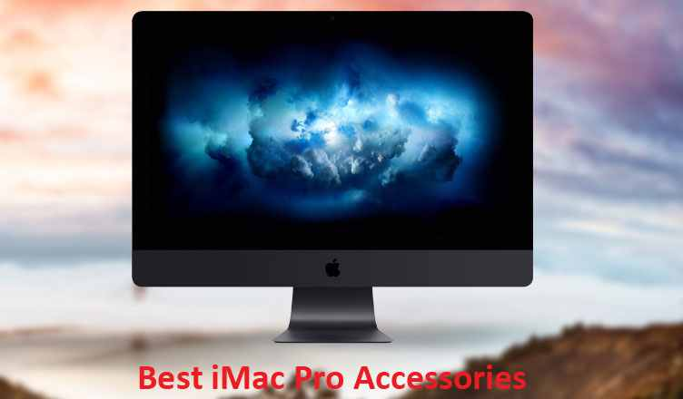 Best iMac Pro Accessories
