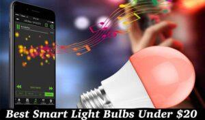 Best Smart Light Bulbs Under $20