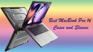 Best-MacBook-Pro-16-Inch-Cases-and-Sleeves